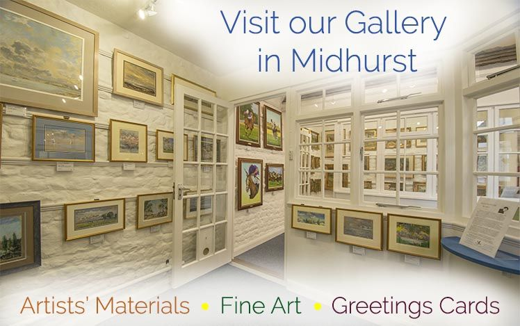 Visit our Gallery in Midhurst, West Sussex. UK. With three exhibition rooms, an artists' materials shop and a wide selection of greetings cards!