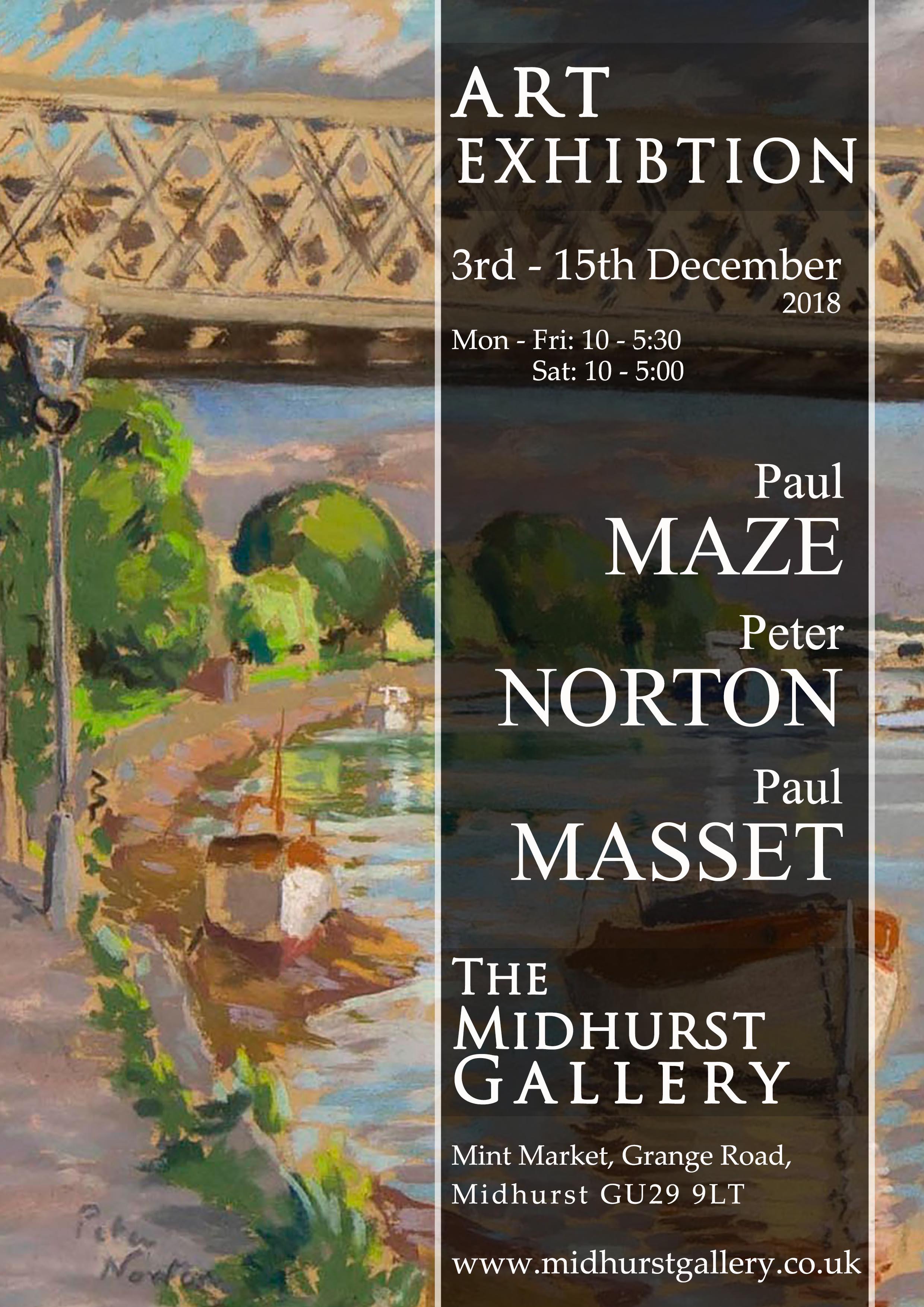Paul MAZE, Peter NORTON, Paul MASSET Exhibition - December 2018 - The Midurst Gallery.jpg